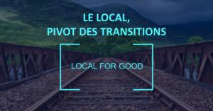 Etude – Le Local, pivot des transitions